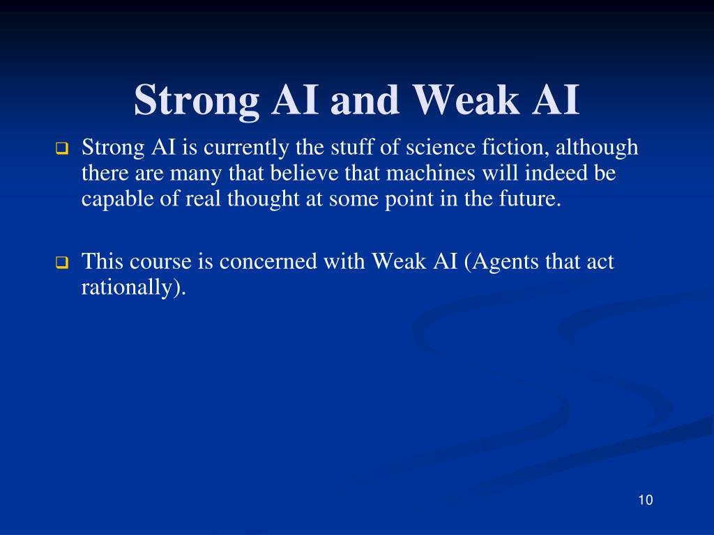 PPT - Strong AI and Weak AI PowerPoint Presentation, free download -  ID:1857143