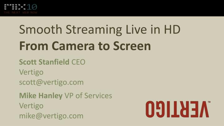 smooth streaming live in hd from camera to screen n.