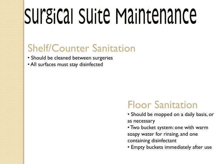 Surgical Suite Maintenance