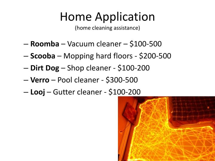 Home application home cleaning assistance