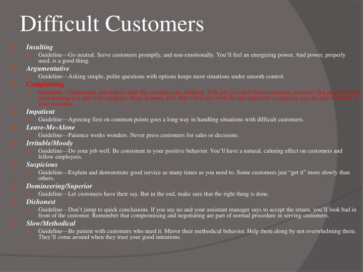 Difficult customers