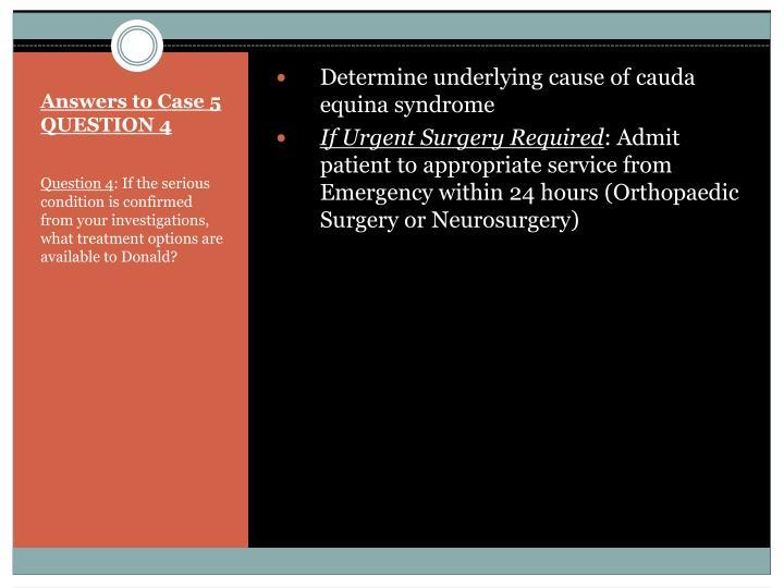 Determine underlying cause of