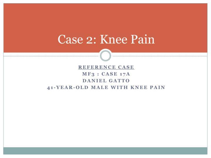 Case 2: Knee Pain