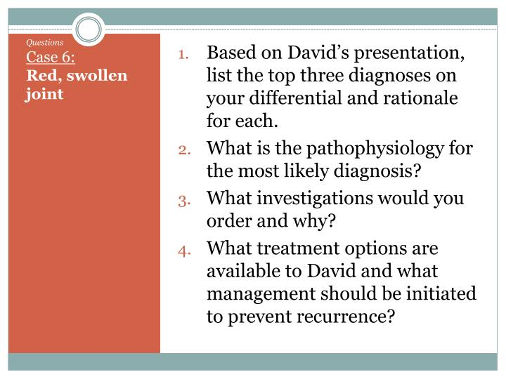 Based on David's presentation, list the top three diagnoses on your differential and rationale for each.