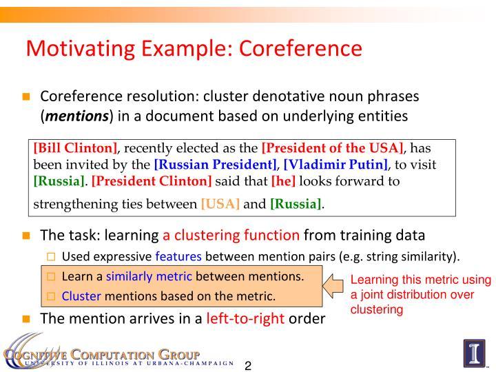 Motivating example coreference