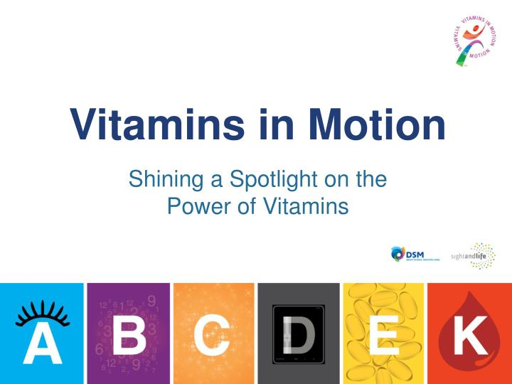 Vitamins in Motion