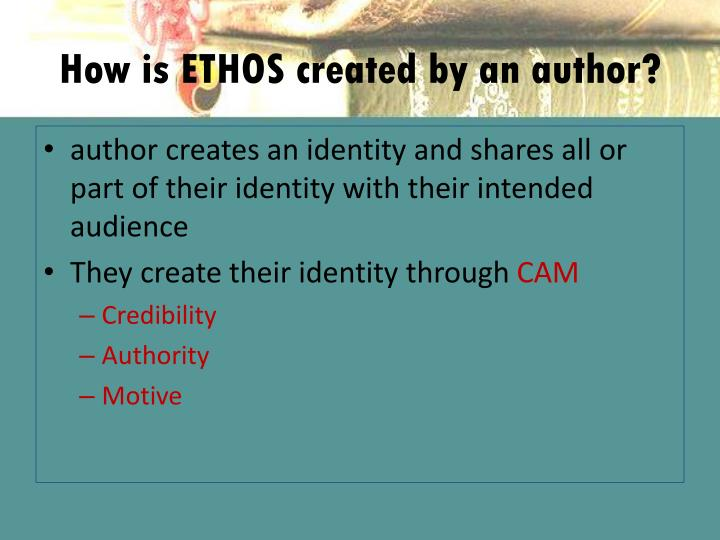 How is ETHOS created by an author?