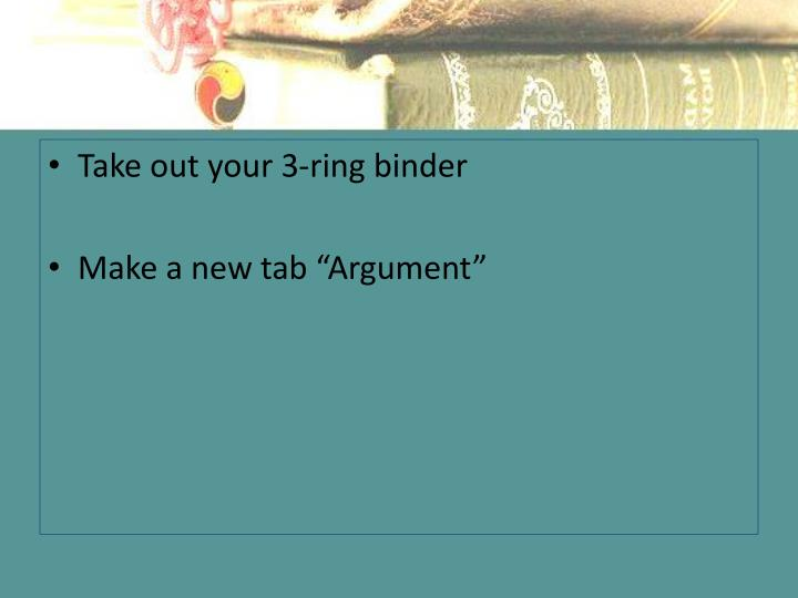 Take out your 3-ring binder