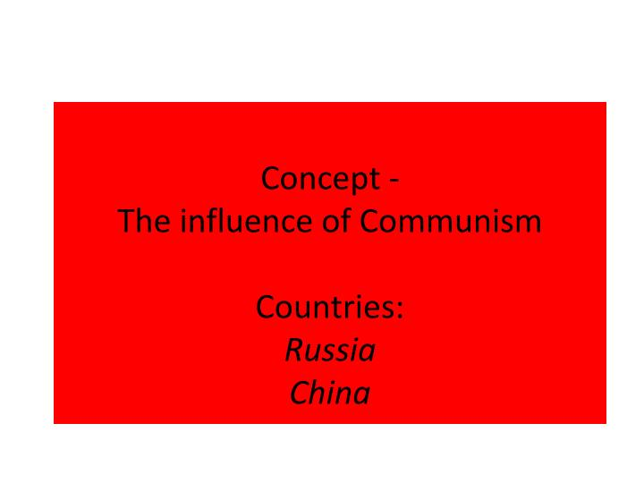 concept the influence of communism countries russia china n.