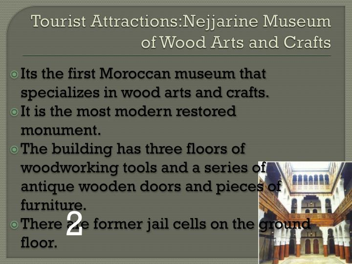 Tourist Attractions:Nejjarine Museum of Wood Arts and Crafts