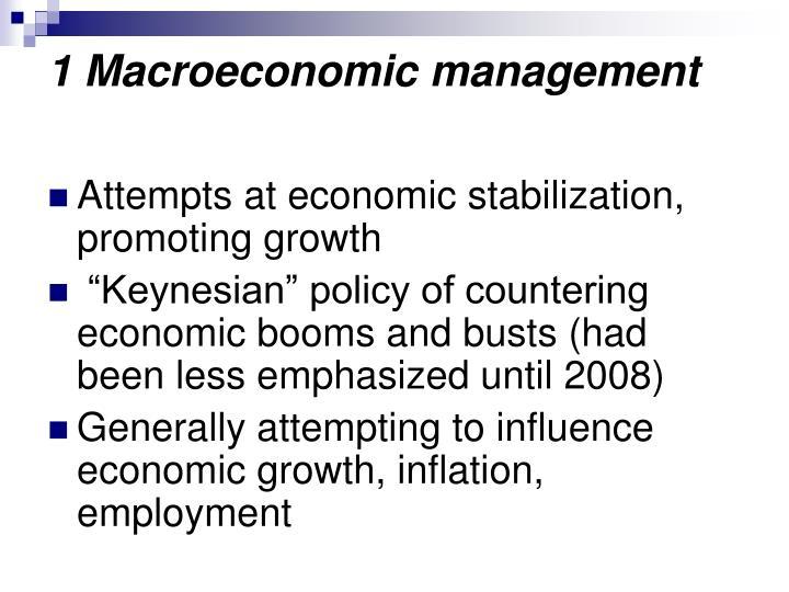 1 Macroeconomic management