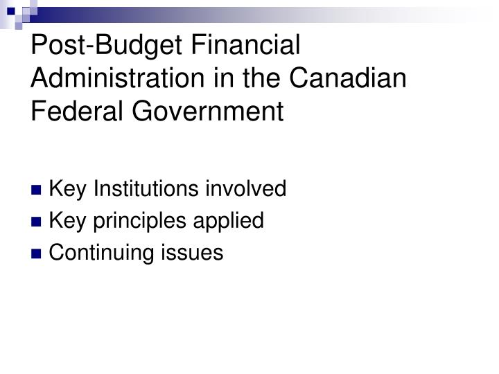Post-Budget Financial Administration in the Canadian Federal Government
