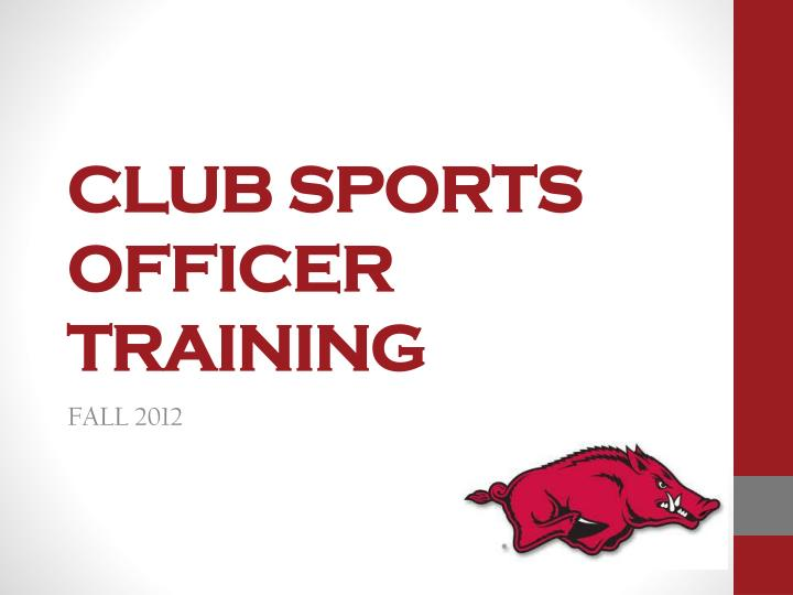 club sports officer training n.