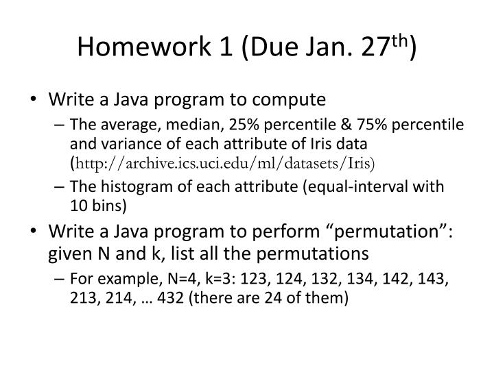 Homework 1 (Due Jan. 27