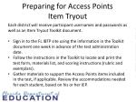 preparing for access points item tryout