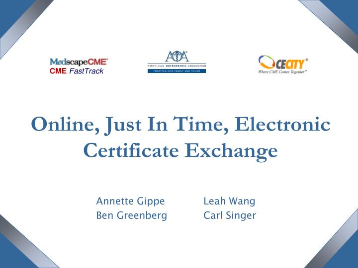 online just in time electronic certificate exchange n.