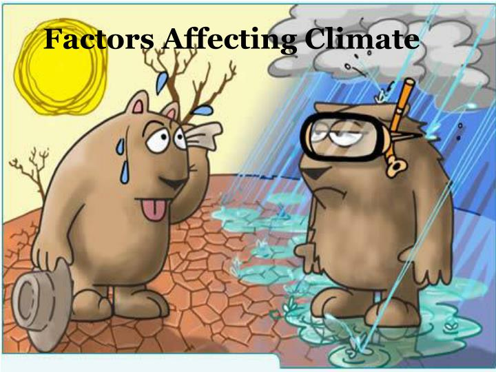 factors affecting climate n.