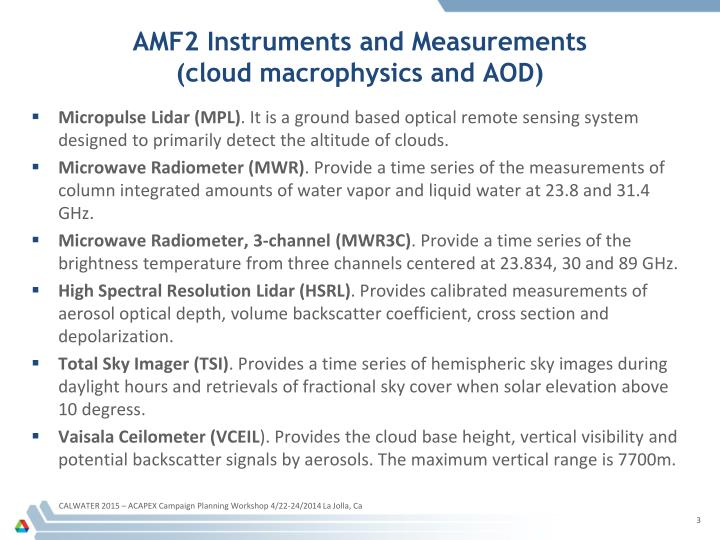 Amf2 instruments and measurements cloud macrophysics and aod