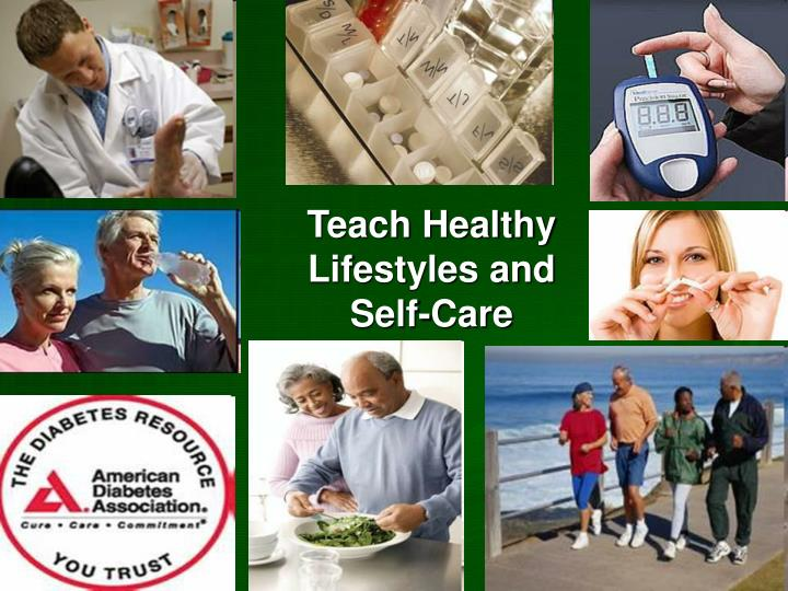 Teach Healthy Lifestyles and Self-Care