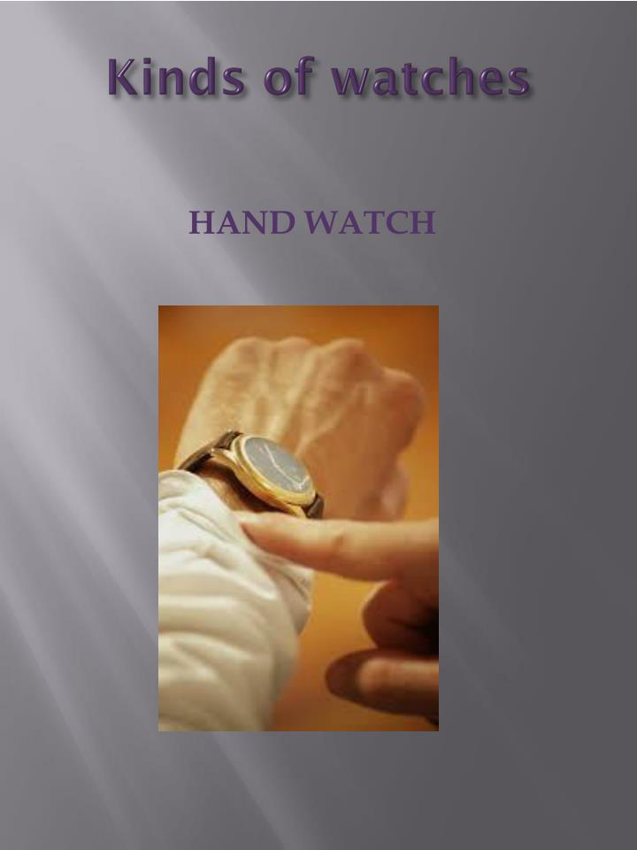 Kinds of watches