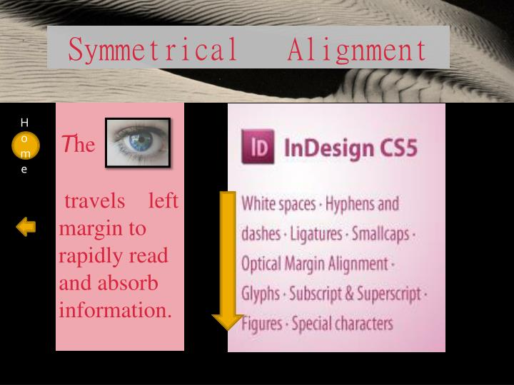 Symmetrical   Alignment