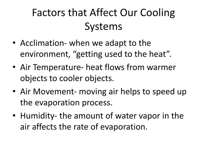 Factors that Affect Our Cooling Systems