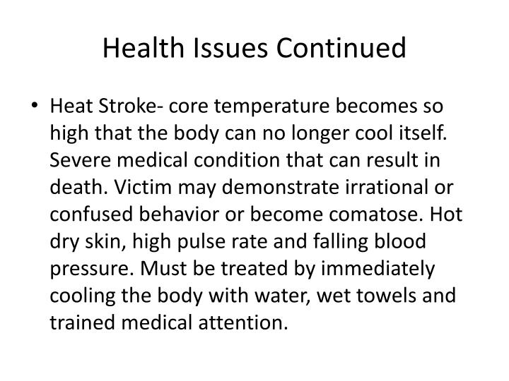 Health Issues Continued