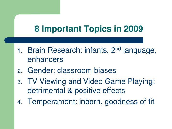8 important topics in 2009