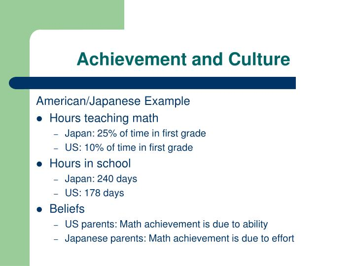 Achievement and Culture