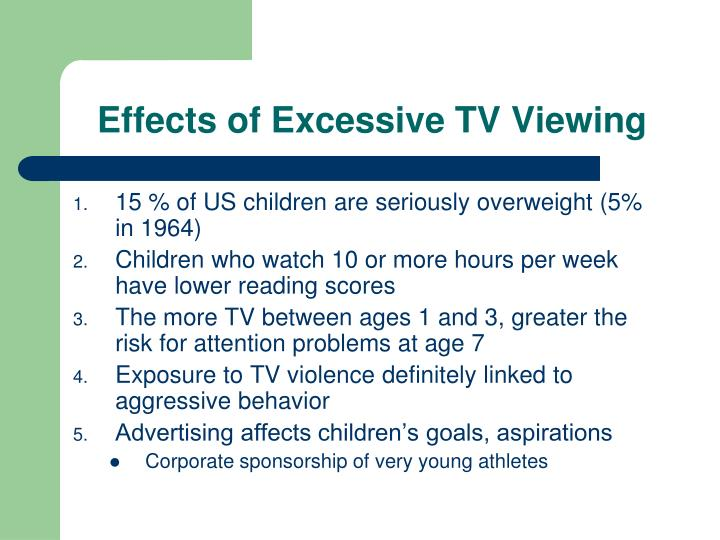 Effects of Excessive TV Viewing
