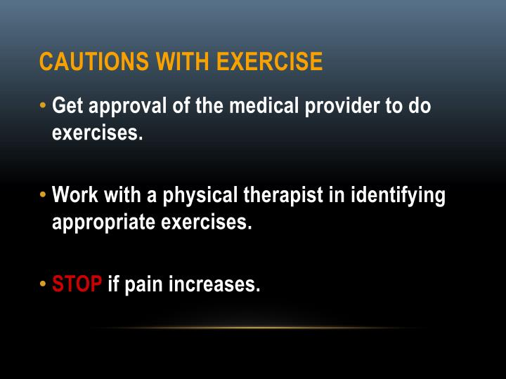 Cautions with Exercise