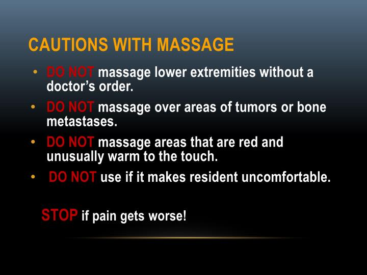 Cautions with Massage