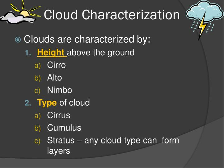 Cloud Characterization