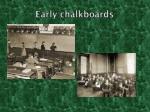 early chalkboards