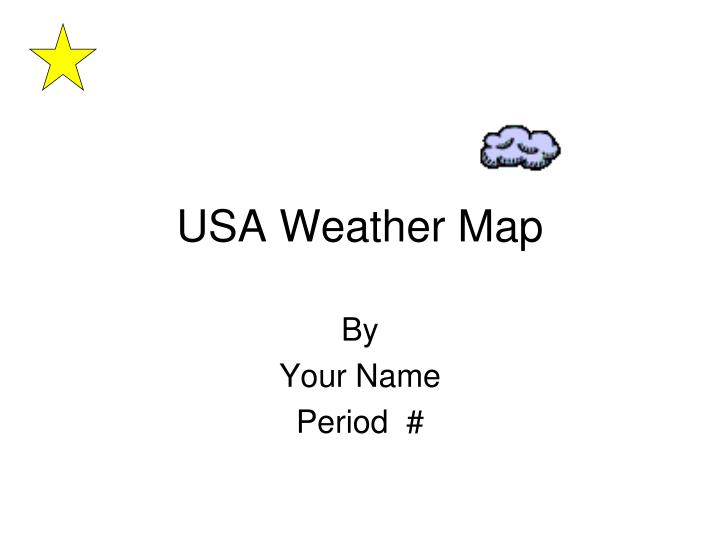 PPT - USA Weather Map PowerPoint Presentation, free download ...