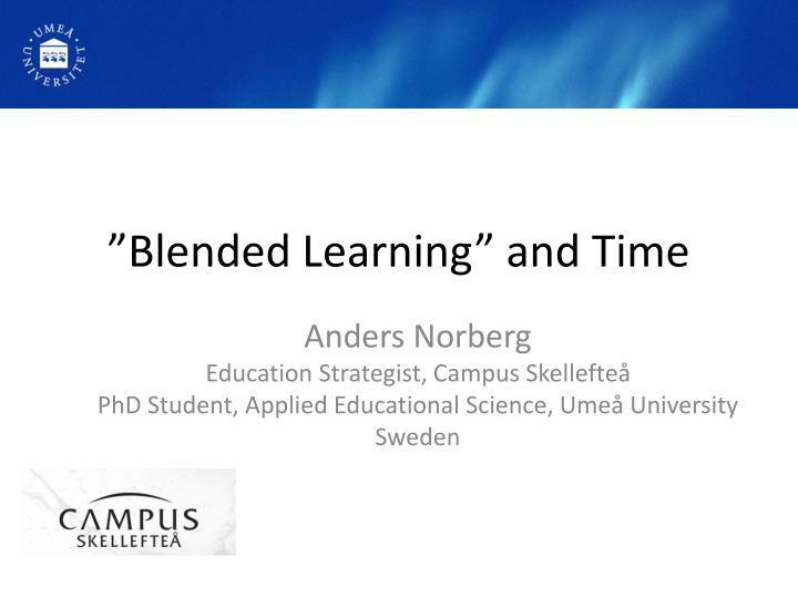 Blended learning and time