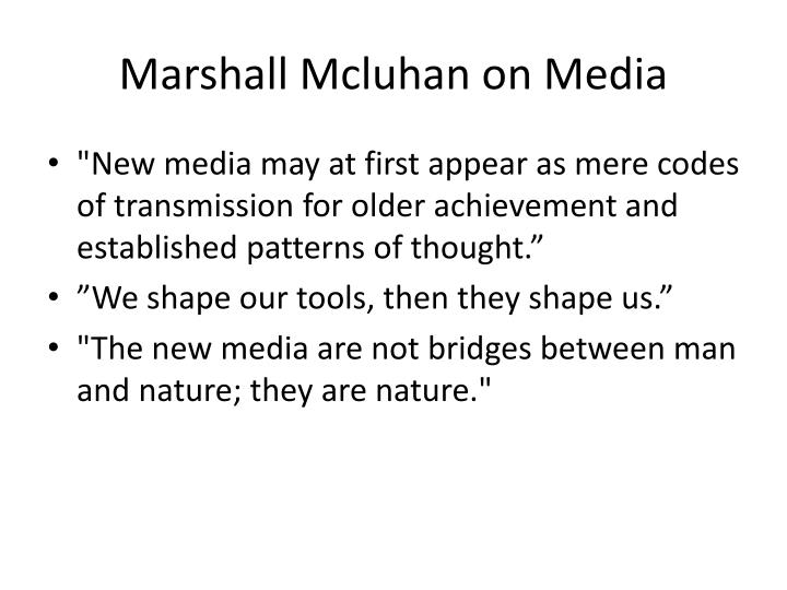 Marshall Mcluhan on Media