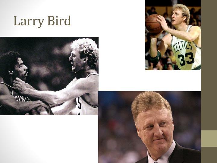 Larry Bird
