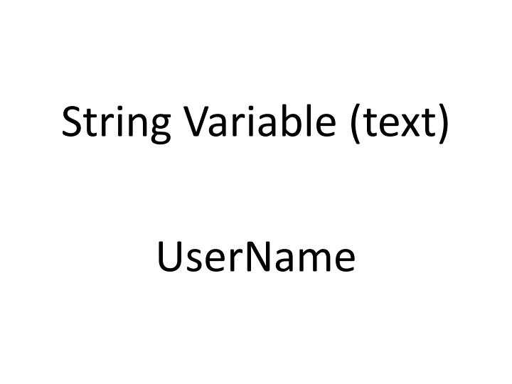 String Variable (text)