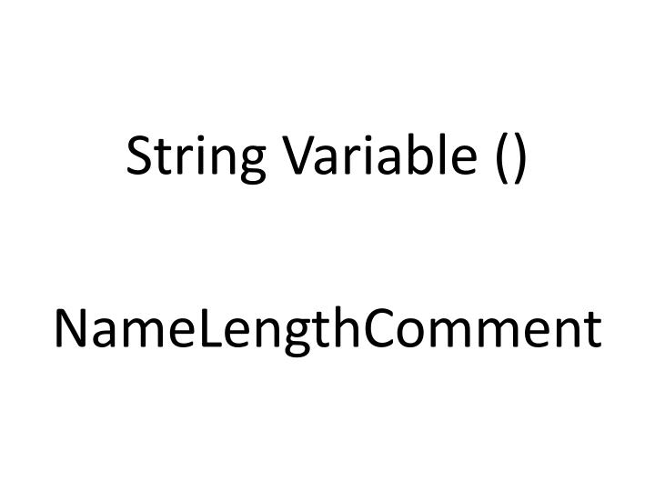 String Variable ()