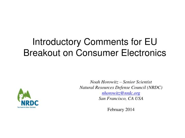 introductory comments for eu breakout on consumer electronics n.