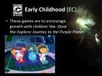 early childhood ec