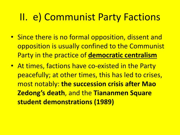 II.  e) Communist Party Factions