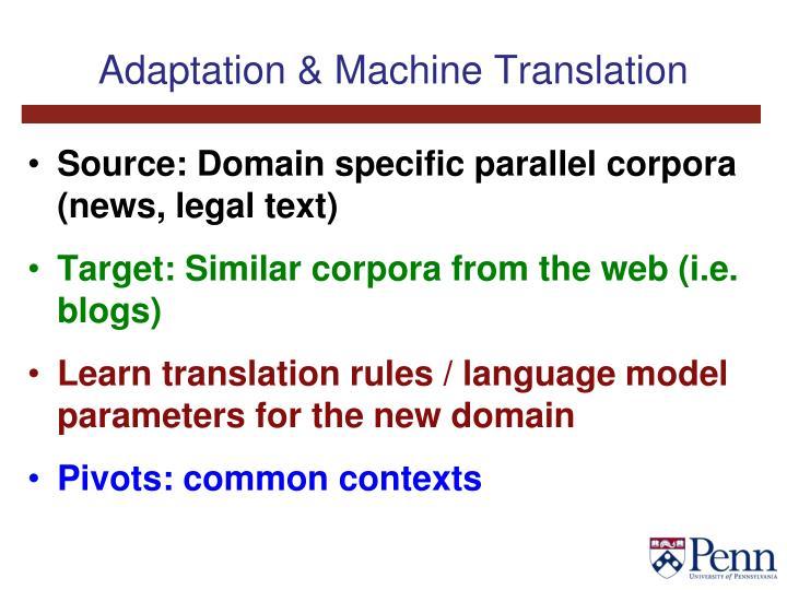 Adaptation & Machine Translation