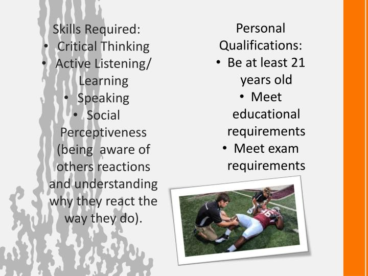 Personal Qualifications: