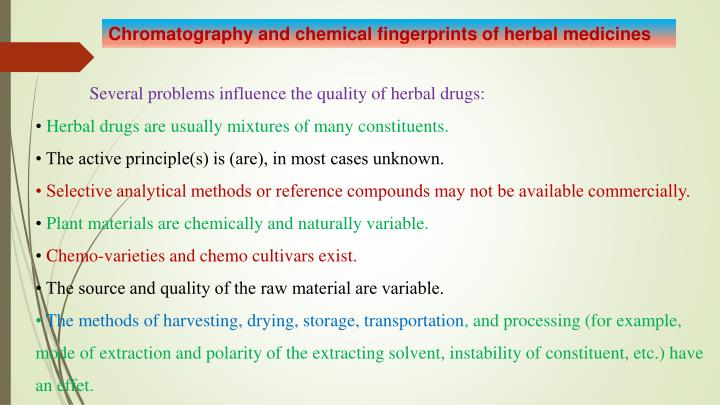 Chromatography and chemical fingerprints of herbal medicines