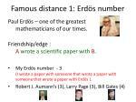 famous distance 1 erd s number