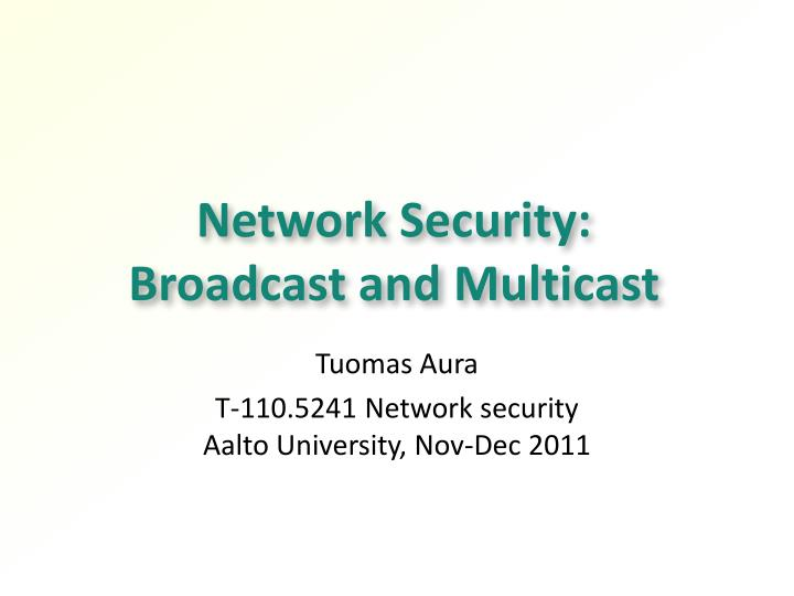 network security broadcast and multicast n.