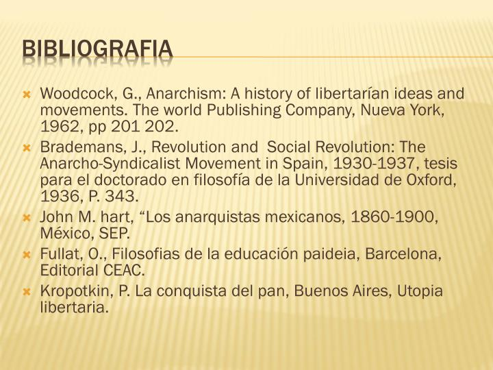 Woodcock, G., Anarchism: A history of