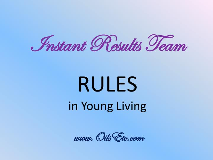Instant results team rules in young living www oilsetc com